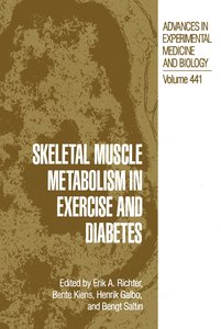 Skeletal Muscle Metabolism in Exercise and Diabetes