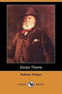Doctor Thorne (Dodo Press)