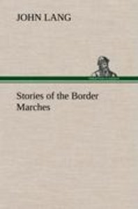 Stories of the Border Marches