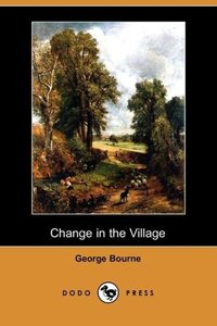 Change in the Village (Dodo Press)