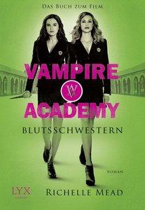 Vampire Academy. Blutsschwestern - Sonderausgabe zum Film