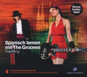 Spanisch Lernen Mit The Grooves-Travelling