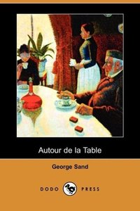 Autour de La Table (Dodo Press)