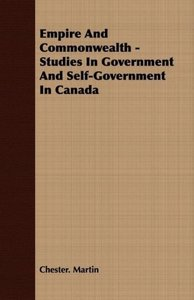 Empire And Commonwealth - Studies In Government And Self-Governm