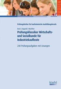 Prüfungsklassiker Wirtschafts- und Sozialkunde für Industriekauf