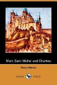 Mont Saint Michel and Chartres