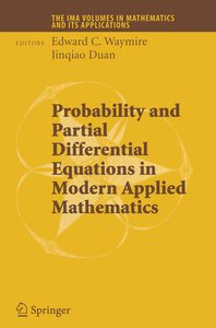 Probability and Partial Differential Equations in Modern Applied