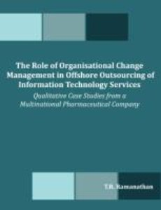 The Role of Organisational Change Management in Offshore Outsour