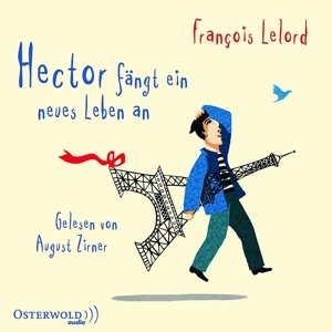 Francois Lelord: Hector Fängt Ein Neues Leben An