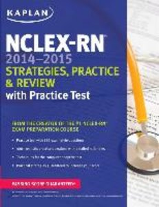 NCLEX-RN 2014-2015 Strategies, Practice, and Review with Pra