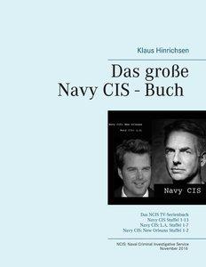 Das große Navy CIS - Buch 2016
