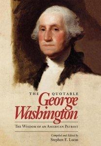The Quotable George Washington