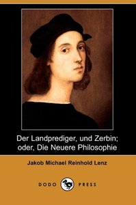 Der Landprediger, Und Zerbin; Oder, Die Neuere Philosophie (Dodo