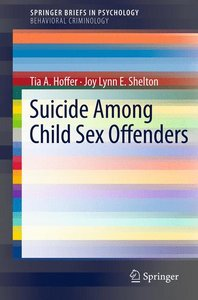 Suicide Among Child Sex Offenders