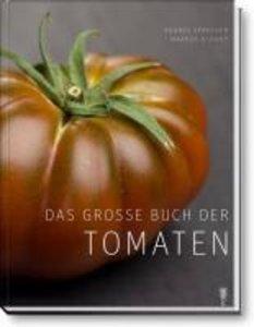 Das große Buch der Tomaten