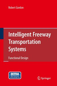 Intelligent Freeway Transportation Systems