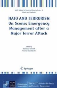 NATO and Terrorism - On Scene:Emergency Management after a Major