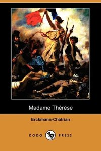 Madame Therese (Dodo Press)