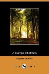 A Tramp's Sketches (Dodo Press)