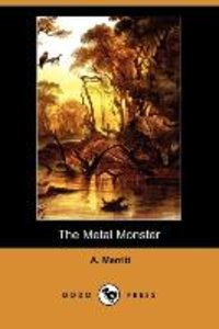 The Metal Monster (Dodo Press)