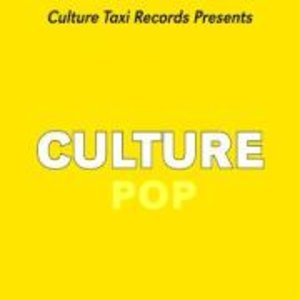 Various: Culture Taxi Presents 2: Culture Pop