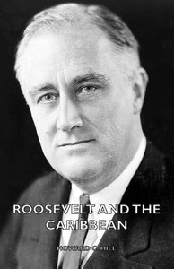 Roosevelt and the Caribbean