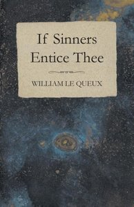 If Sinners Entice Thee