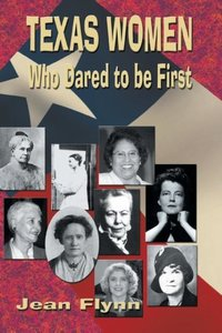 Texas Women Who Dared to Be First