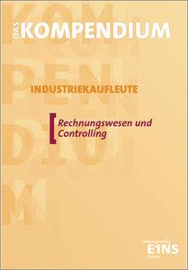 Das Kompendium Industriekaufleute Lehr-/Fachbuch