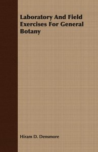Laboratory And Field Exercises For General Botany