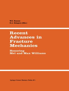 Recent Advances in Fracture Mechanics