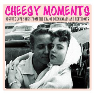 Cheesy Moments