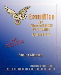 Examwise for MCP / MCSE 70-218 Certification