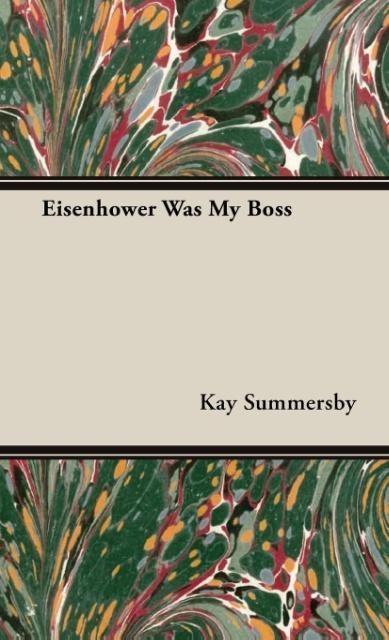 Eisenhower Was My Boss - zum Schließen ins Bild klicken