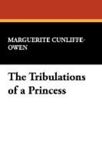 The Tribulations of a Princess