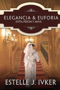 Elegancia y Euforia / Elegance and Ecstasy