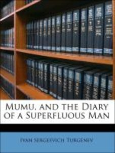 Mumu, and the Diary of a Superfluous Man