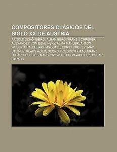 Compositores clásicos del siglo XX de Austria