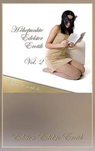 Höhepunkte Edelster Erotik - Vol. 2