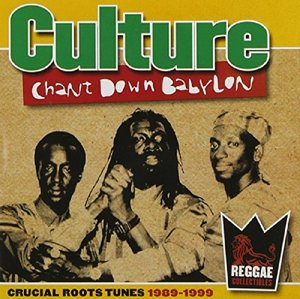 Chant Down Babylon 1989-1999