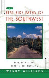 The Best Bike Paths of the Southwest