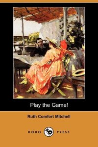 PLAY THE GAME (DODO PRESS)