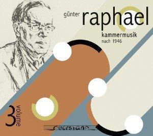 Kammermusik nach 1946-Günter Raphael Vol.3