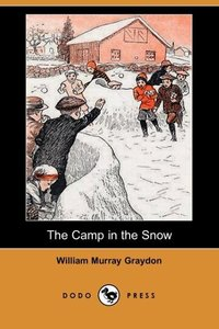 CAMP IN THE SNOW (DODO PRESS)