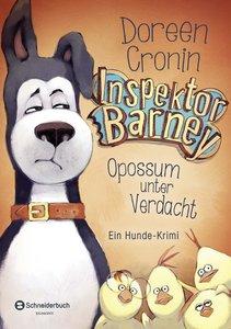 Inspektor Barney - Ein Hunde-Krimi 02. Opossum unter Verdacht
