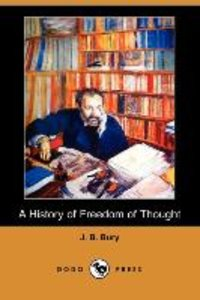 A History of Freedom of Thought (Dodo Press)