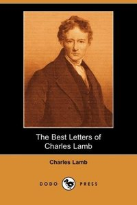 The Best Letters of Charles Lamb (Dodo Press)