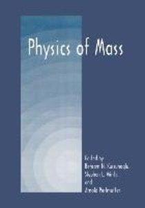 Physics of Mass