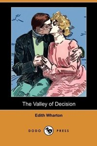 The Valley of Decision (Dodo Press)
