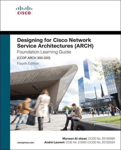 Designing for Cisco Network Service Architectures (ARCH) Foundat